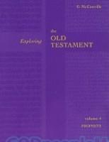 Exploring the Old Testament, Vol. 4: The Prophets (PB)