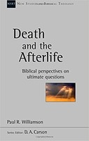 NSBT: Death and the Afterlife: Biblical Perspectives On Ultimate Questions (PB)