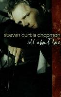 스티븐 커티스 채프만 - All About Love (Tape)