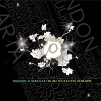 PASSION - A Generation United For His Renown (CD+DVD)