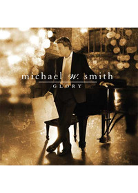Michael W. Smith - Glory(CD)
