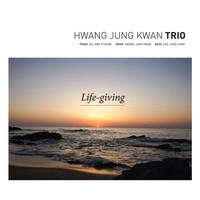 황정관 트리오 - Life Giving (CD)