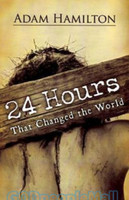 24 Hours That Changed the World (HB)