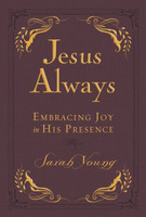 Jesus Always Small Deluxe: Embracing Joy in His Presence (Jesus Calling) (Imitation Leather)