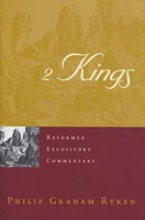 REC: 2 Kings (Series: Reformed Expository Commentary)