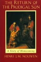 Return of the Prodigal Son: A Story of Homecoming (PB)