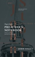 Pages from a Preachers Notebook: Wisdom and Prayers from the Pen of John Stott (양장본)