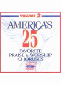 Americas 25 Favorite Praise & Worship Choruses 2 (CD)