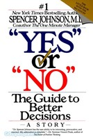 Yes or No: The Guide to Better Decisions (PB)