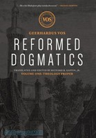 Reformed Dogmatics, Vol. 1: Theology Proper (HB)
