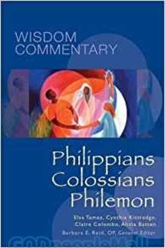 Philippians, Colossians, Philemon (Series: Wisdom Commentary) (HB)