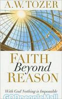Faith Beyond Reason (PB)