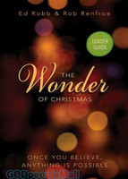 Wonder of Christmas Leader Guide: Once You Believe, Anything is Possible (Wonder of Christmas)