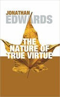 Nature of True Virtue, the (PB)