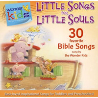 Little Songs for Little Souls (Series: Wonder Kids)