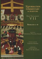 RCS: Romans 1-8 (Series: Reformation Commentary on Scripture) / (HB)