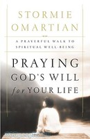 Praying Gods Will For Your Life (PB)