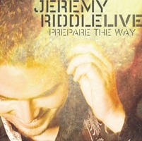 Jeremy Riddle Live - Prepare the Way (CD)