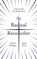 Radical Reconciler: Lent in All the Scriptures (PB)