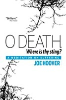 O Death, Where Is Thy Sting?: A Meditation on Suffering (Paperback)