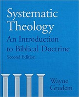Systematic Theology, 2d Ed.: An Introduction to Biblical Doctrine