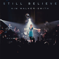 Kim Walker Smith - Still Believe (CD)