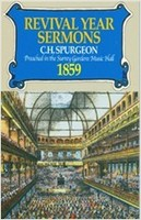 Revival Year Sermons C. H. Spurgeon Preached in the Surrey Music Hall (PB)