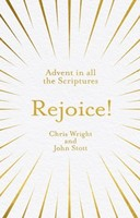 Rejoice!: Advent in All the Scriptures (PB)