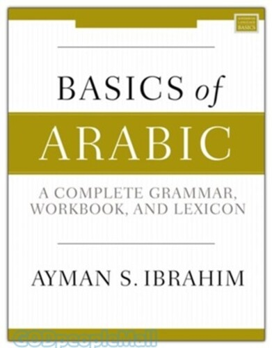 Basics of Arabic: A Complete Grammar, Workbook, and Lexicon (소프트커버)