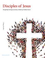 [영문판] Disciples of Jesus 예수님의 제자 (훈련생용)