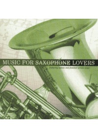 Music For Saxophone Lovers (CD)