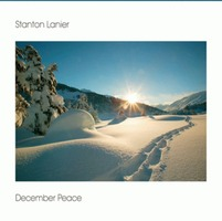 Stanton Lanier - December Peace (CD)