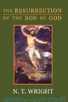 Resurrection of the Son of God, the: Christian Origins and the Question of God, Vol. 3 (PB)