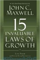 15 Invaluable Laws of Growth, the: Live Them and Reach Your Potential (PB) - 사람은 무엇으로 성장하는가 원서