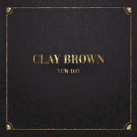 Clay Brown 정규 2집 - New Day (CD)