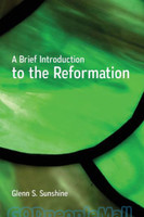 Brief Introduction to the Reformation (HB)