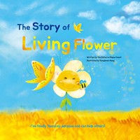The Story of Living Flower