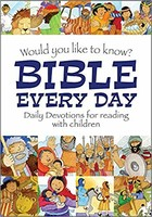 Would You Like to Know Bible Every Day (HB): Daily devotions for Reading with children