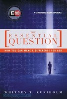 The Essential Question: How You Can Make a Difference for God (PB)