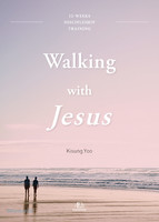 Walking with Jesus (예수님의 사람 영문판)