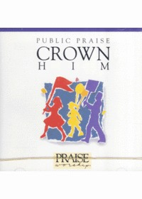 Praise & Worship Public Praise - Crown Him (CD)