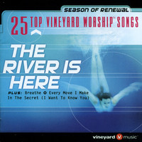 25 Top Vineyard Worship Songs - The River Is Here (2CD)