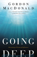 Going Deep: Becoming a Person of Influence (PB)
