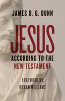 Jesus According to the New Testament (PB)
