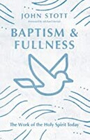 Baptism and Fullness: The Work of the Holy Spirit Today (IVP Classics)  - 성령세례와 충만 원서 (Paperback)