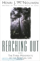Reaching Out: The Three Movements of the Spiritual Life (PB)