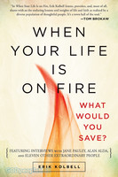 When Your Life Is on Fire - What Would You Save? (PB)