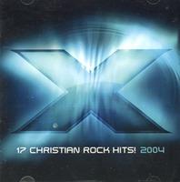 X 2004 (CD) - 17 CHRISTIAN ROCK HITS
