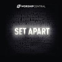 Worship Central - Set Apart (CD)