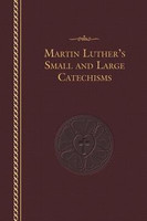 Martin Luthers Small and Large Catechisms (HB)